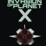 The Invation of Planet X