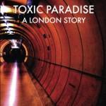 A Toxic Paradise
